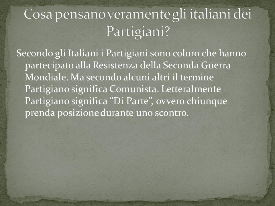 Cosa pensano veramente gli italiani dei Partigiani