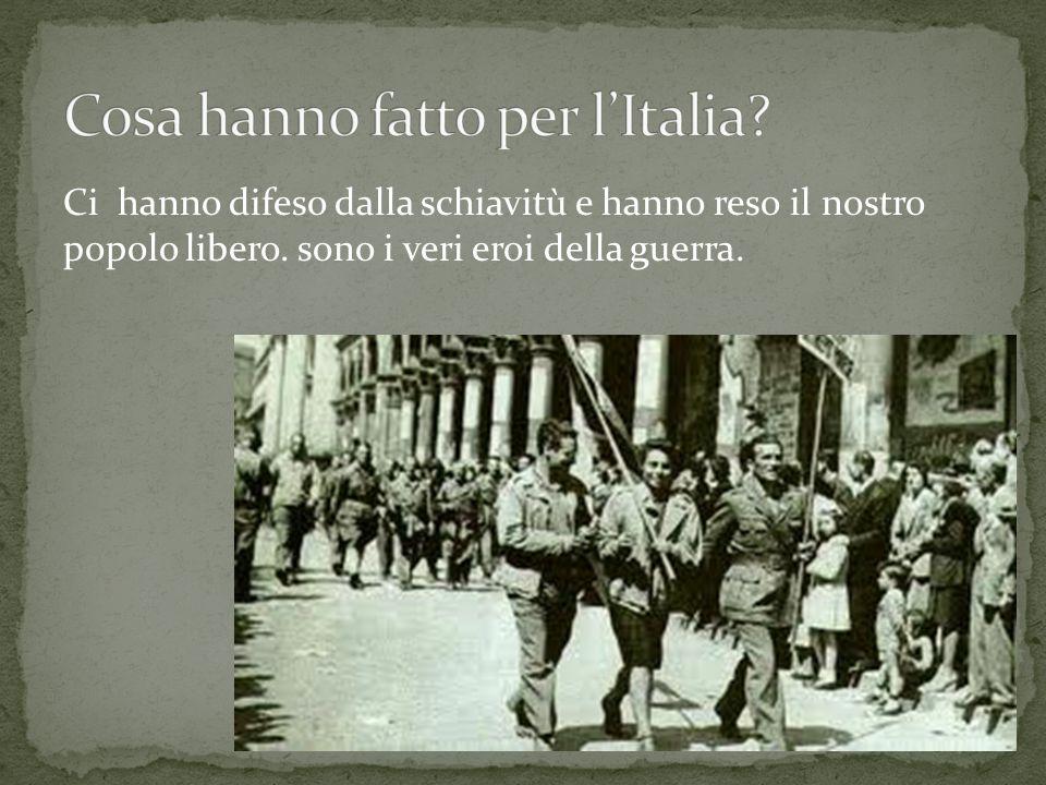Cosa hanno fatto per l'Italia