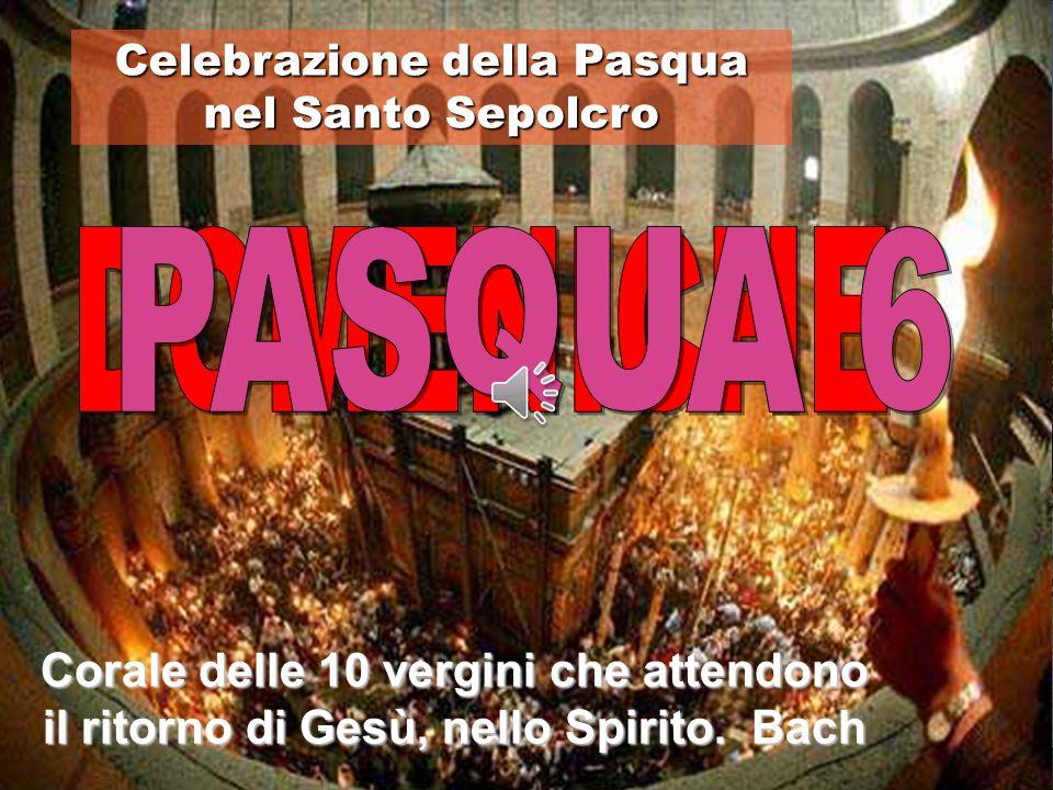 Celebrazione della Pasqua nel Santo Sepolcro