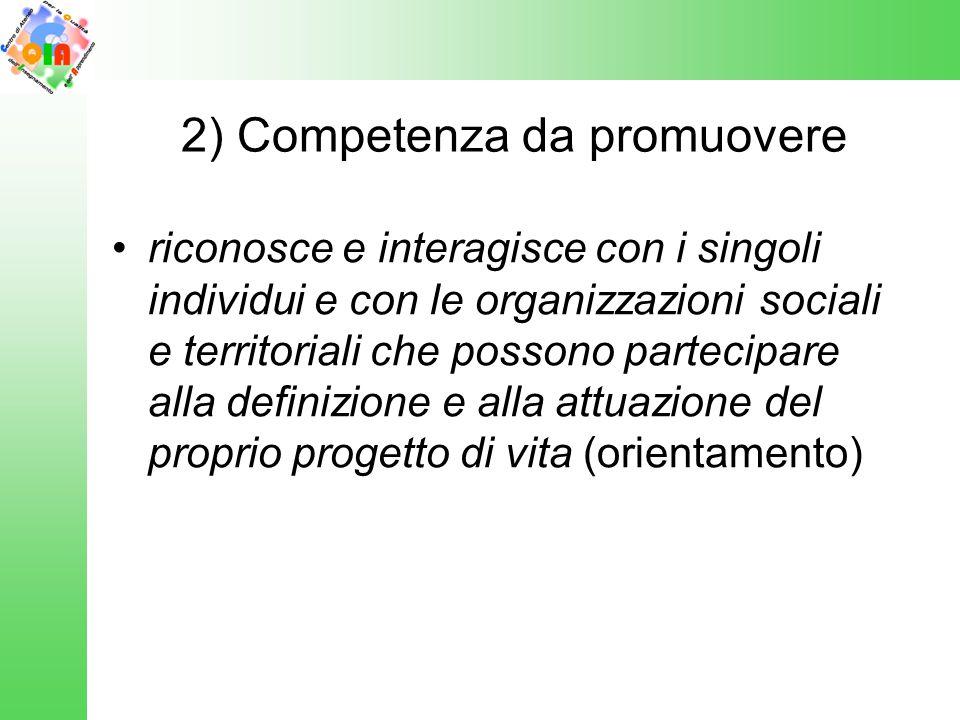 2) Competenza da promuovere
