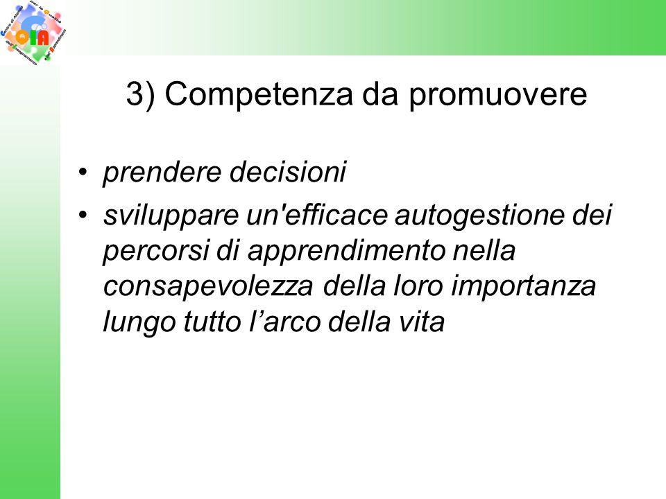 3) Competenza da promuovere