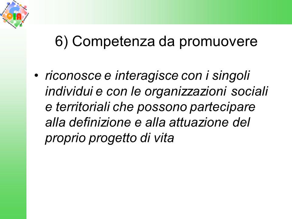 6) Competenza da promuovere