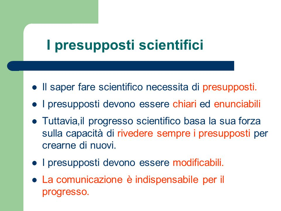 I presupposti scientifici
