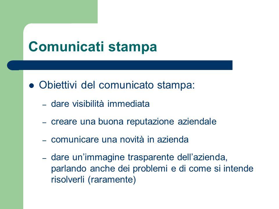 Comunicati stampa Obiettivi del comunicato stampa: