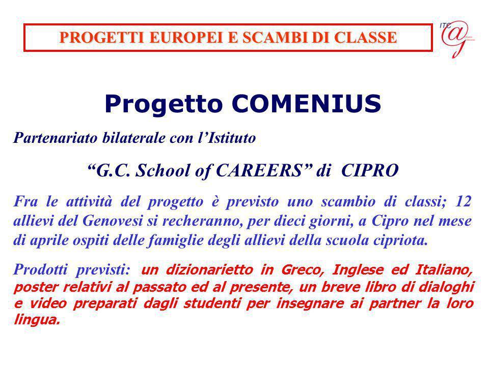 PROGETTI EUROPEI E SCAMBI DI CLASSE G.C. School of CAREERS di CIPRO
