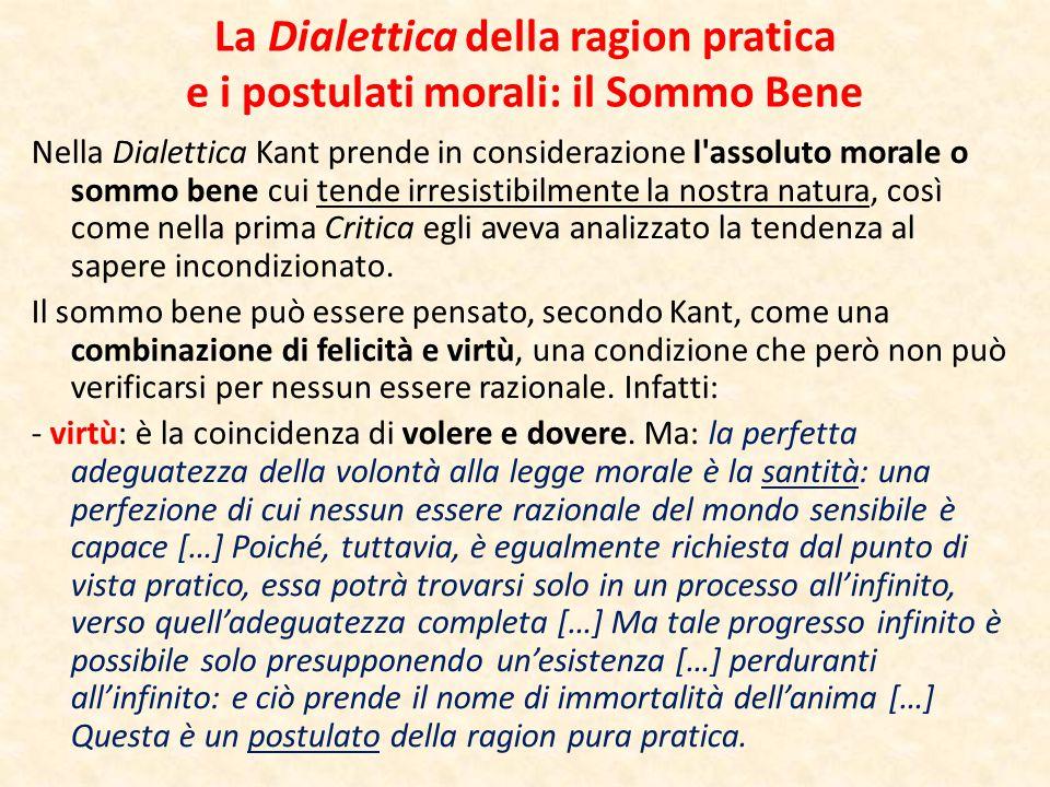 La Dialettica della ragion pratica e i postulati morali: il Sommo Bene