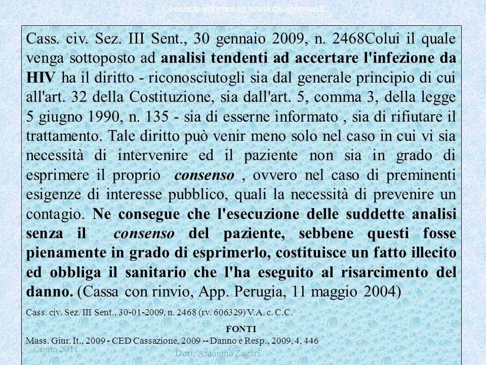 Cass. civ. Sez. III Sent. , 30 gennaio 2009, n