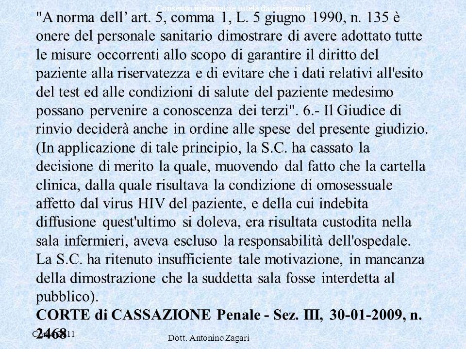 A norma dell' art. 5, comma 1, L. 5 giugno 1990, n