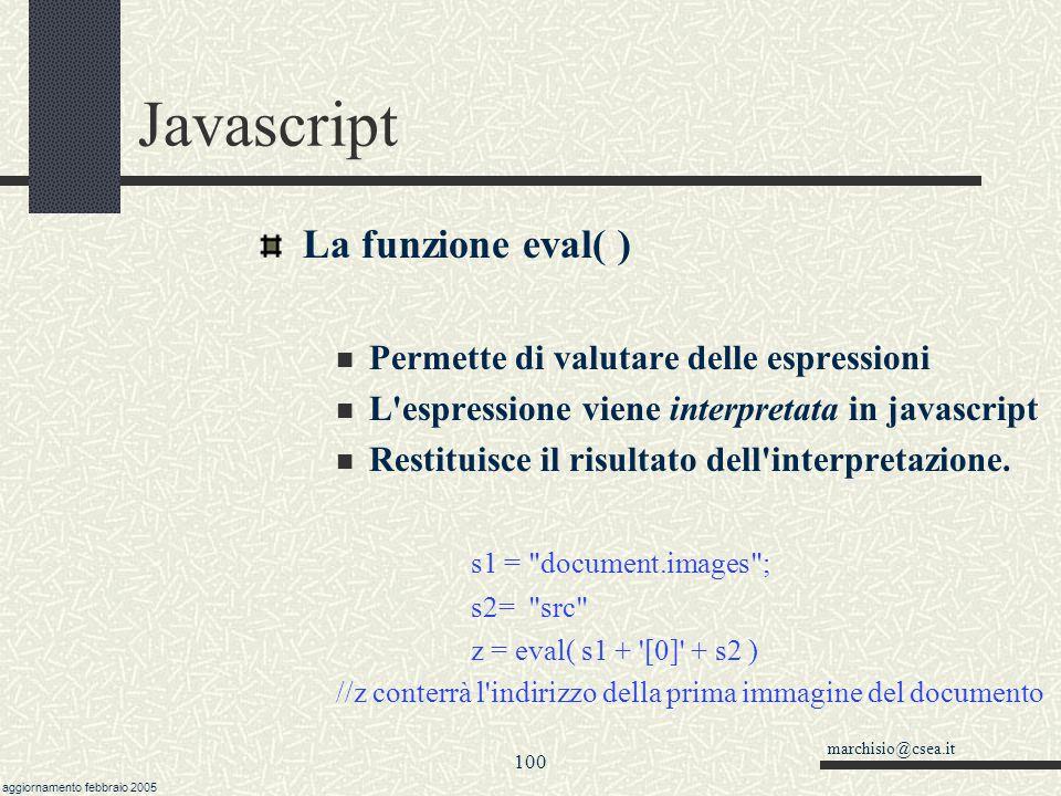 Javascript La funzione eval( ) Permette di valutare delle espressioni