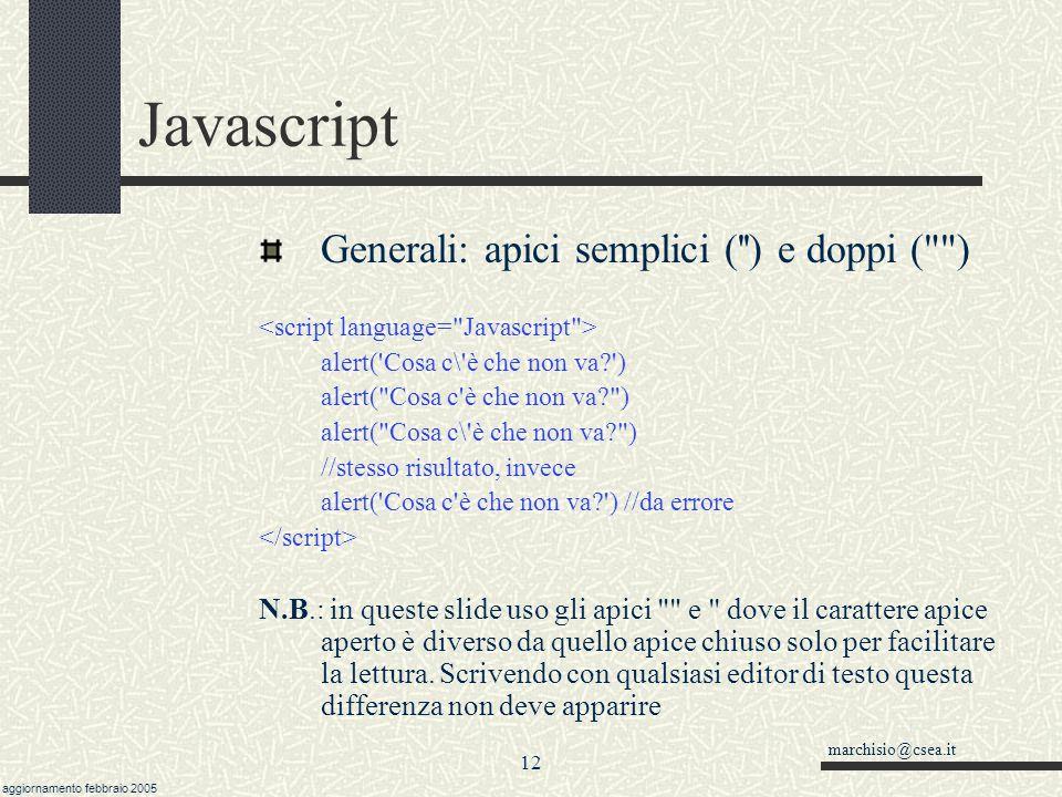 Javascript Generali: apici semplici ( ) e doppi ( )