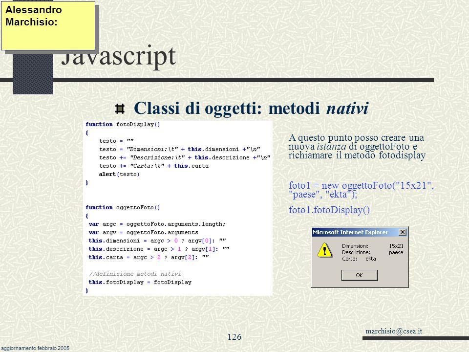 Javascript Classi di oggetti: metodi nativi Alessandro Marchisio: