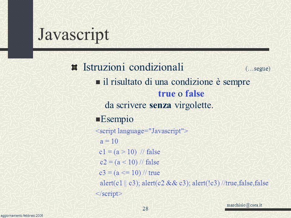 Javascript Istruzioni condizionali (…segue)