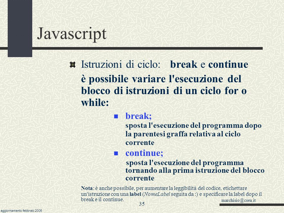Javascript Istruzioni di ciclo: break e continue