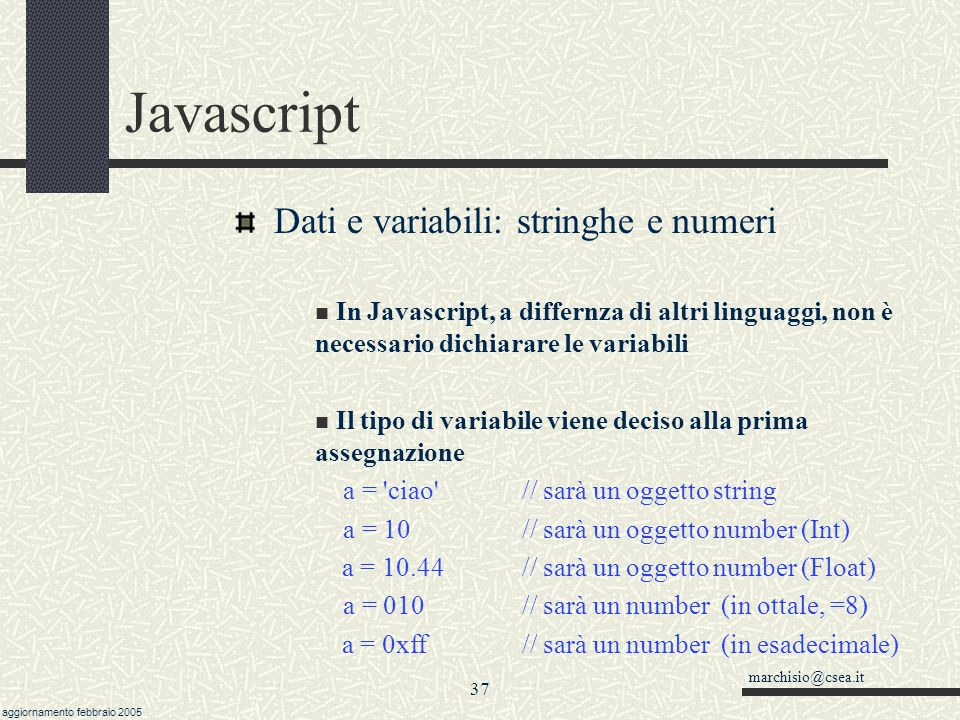 Javascript Dati e variabili: stringhe e numeri
