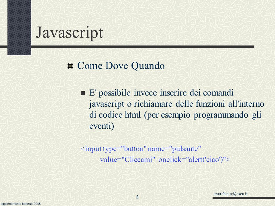 Javascript Come Dove Quando