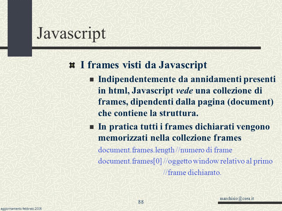 Javascript I frames visti da Javascript