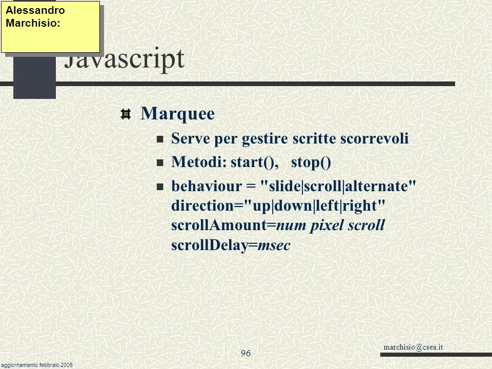 Javascript Marquee Serve per gestire scritte scorrevoli