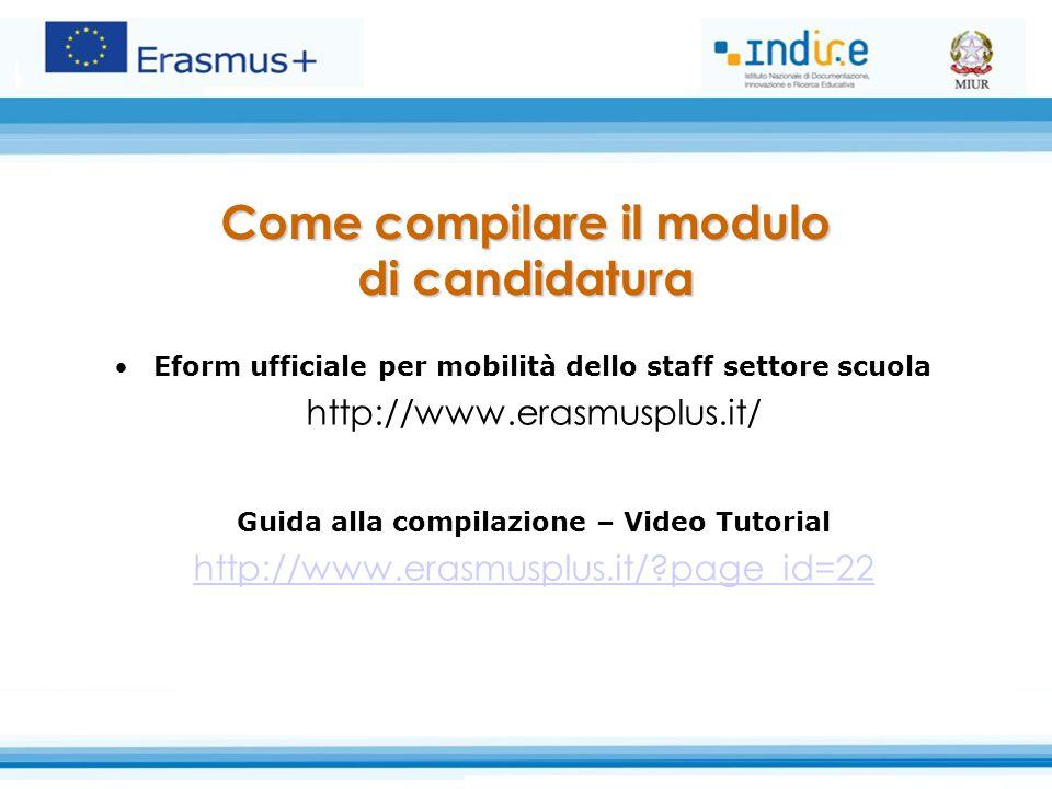 Come compilare il modulo Guida alla compilazione – Video Tutorial