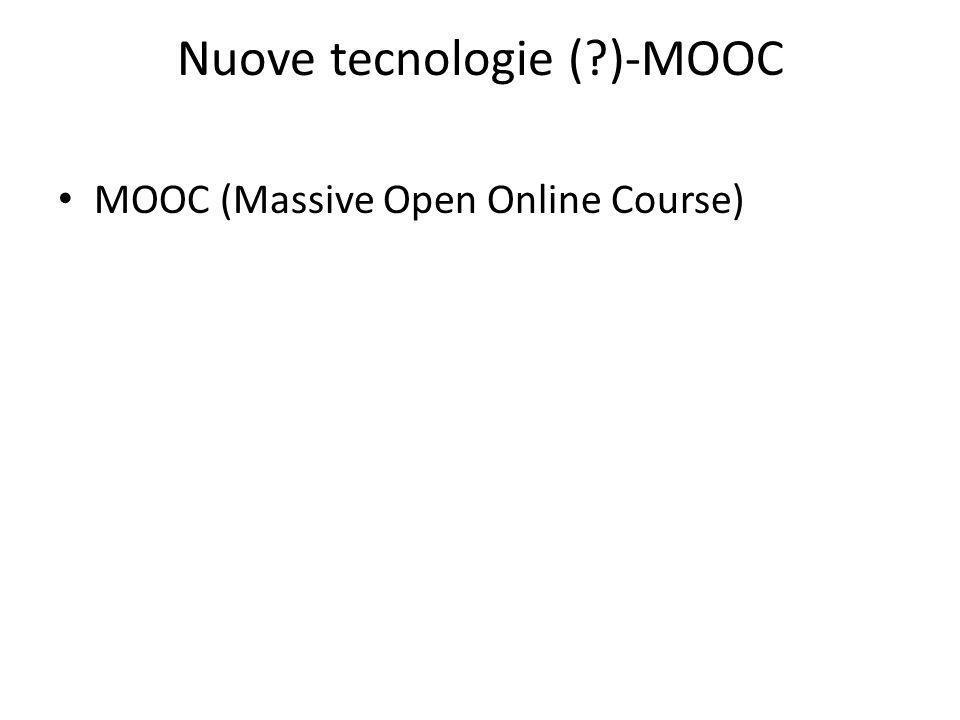 Nuove tecnologie ( )-MOOC