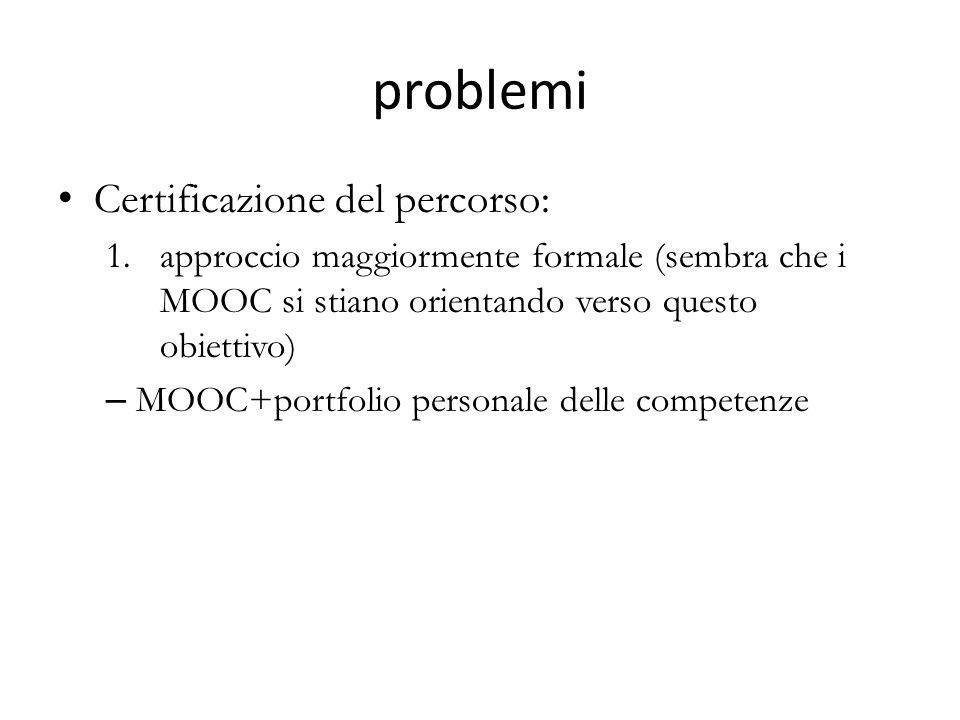 problemi Certificazione del percorso: