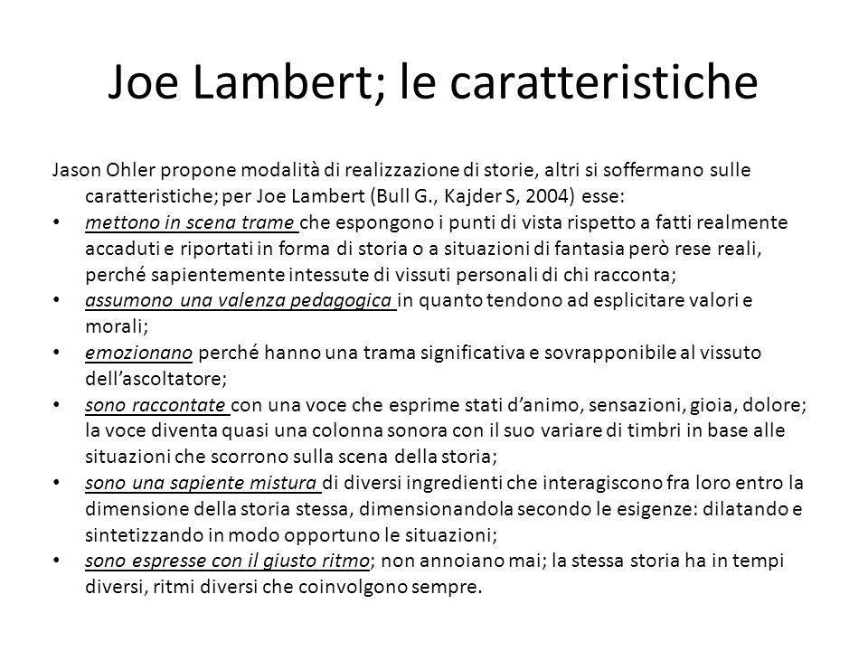 Joe Lambert; le caratteristiche