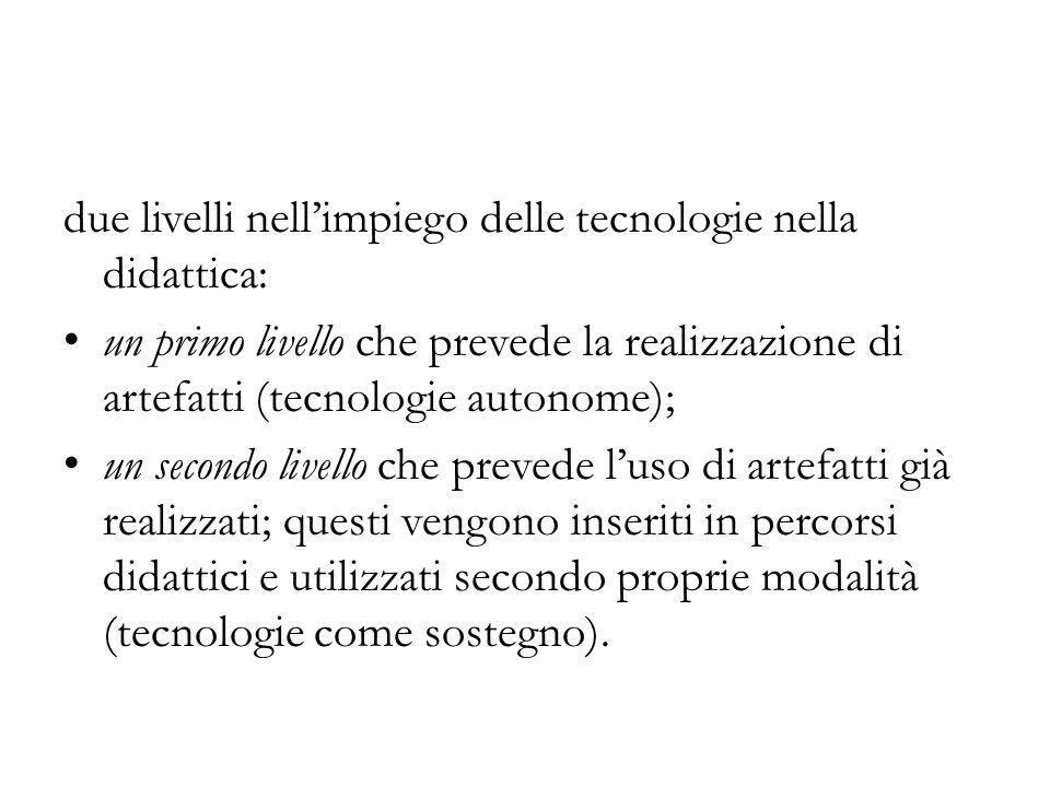 due livelli nell'impiego delle tecnologie nella didattica:
