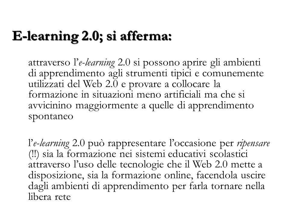 E-learning 2.0; si afferma: