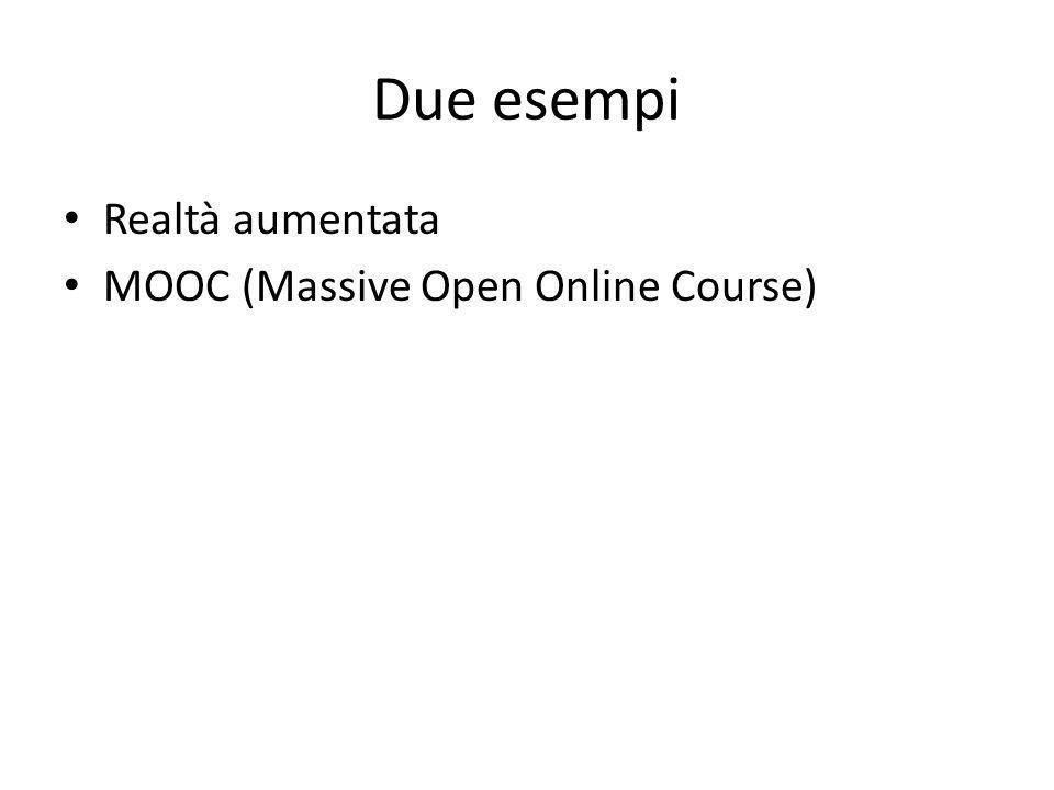 Due esempi Realtà aumentata MOOC (Massive Open Online Course)