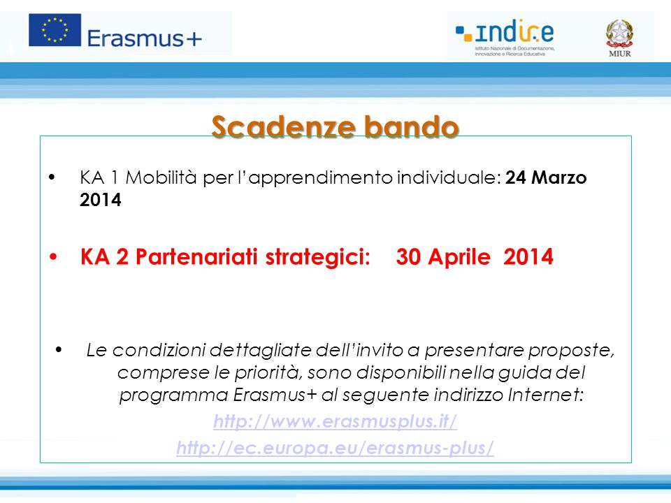 Scadenze bando KA 2 Partenariati strategici: 30 Aprile 2014