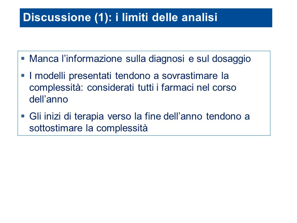 Discussione (1): i limiti delle analisi