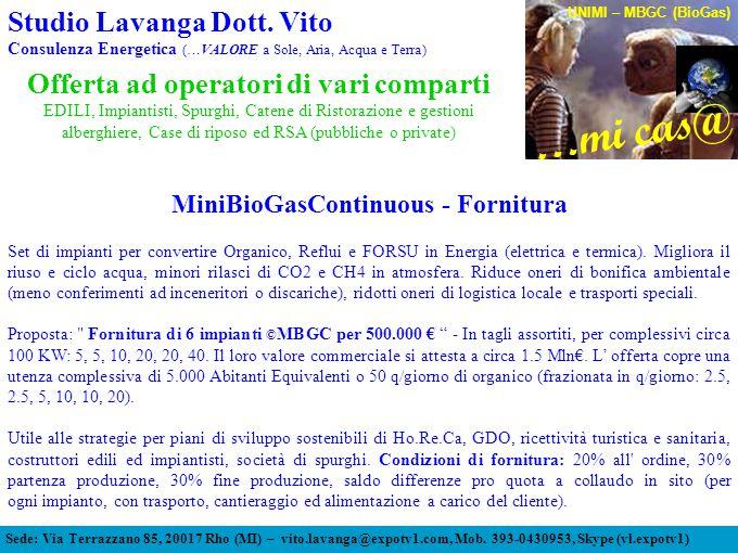 Offerta ad operatori di vari comparti MiniBioGasContinuous - Fornitura