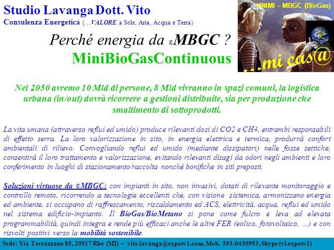 Perché energia da ©MBGC MiniBioGasContinuous