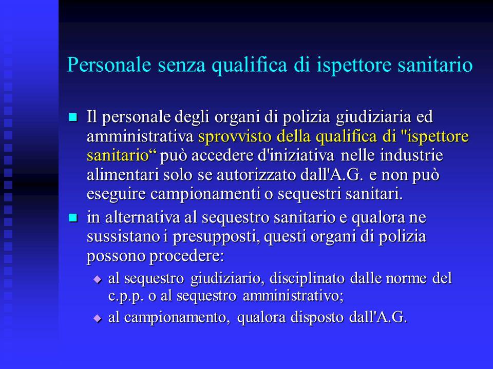 Personale senza qualifica di ispettore sanitario
