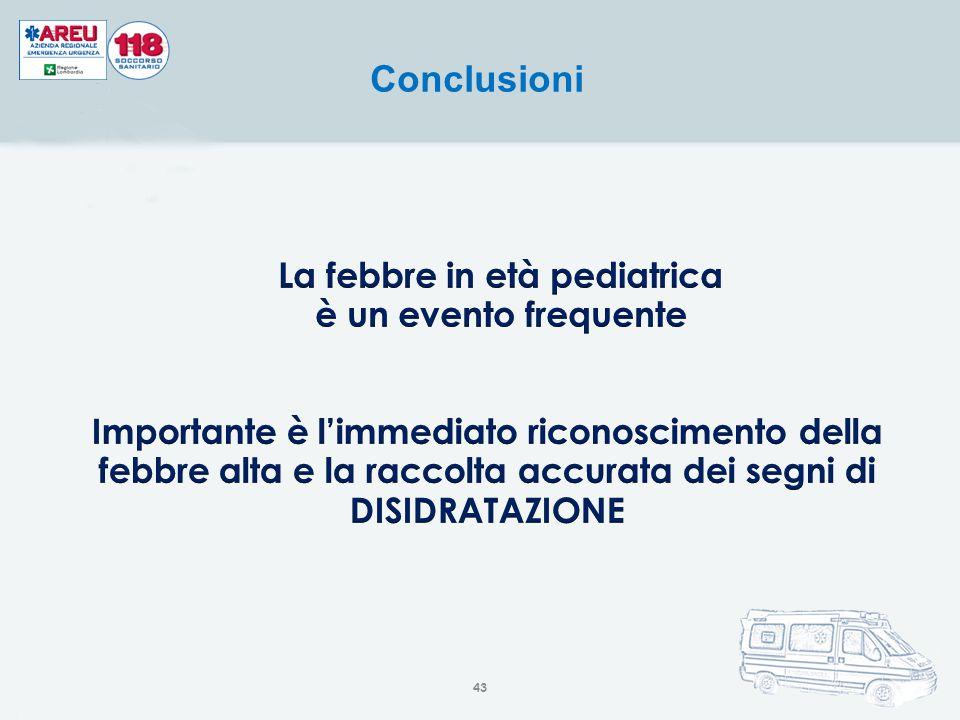 La febbre in età pediatrica è un evento frequente