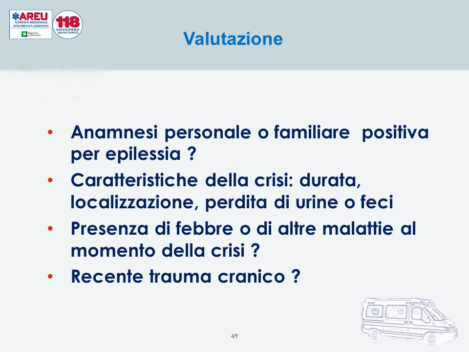 Anamnesi personale o familiare positiva per epilessia