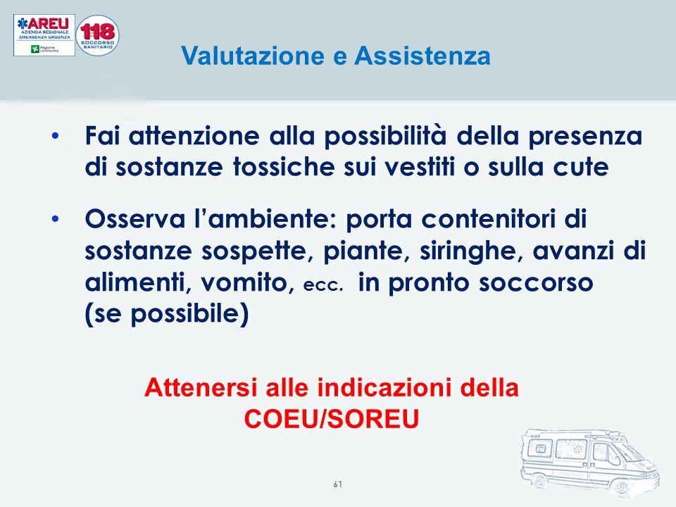 Valutazione e Assistenza Attenersi alle indicazioni della COEU/SOREU