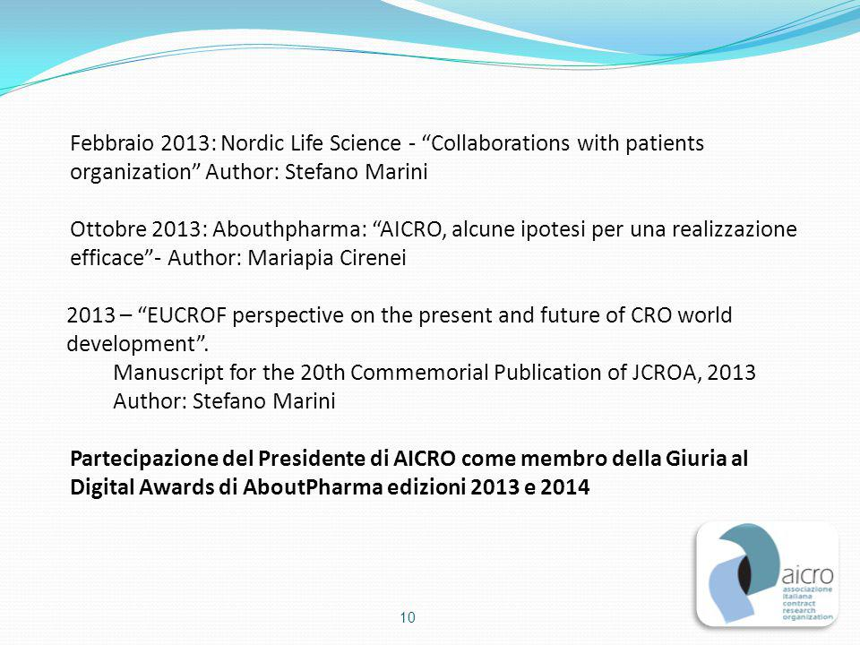 Febbraio 2013: Nordic Life Science - Collaborations with patients organization Author: Stefano Marini