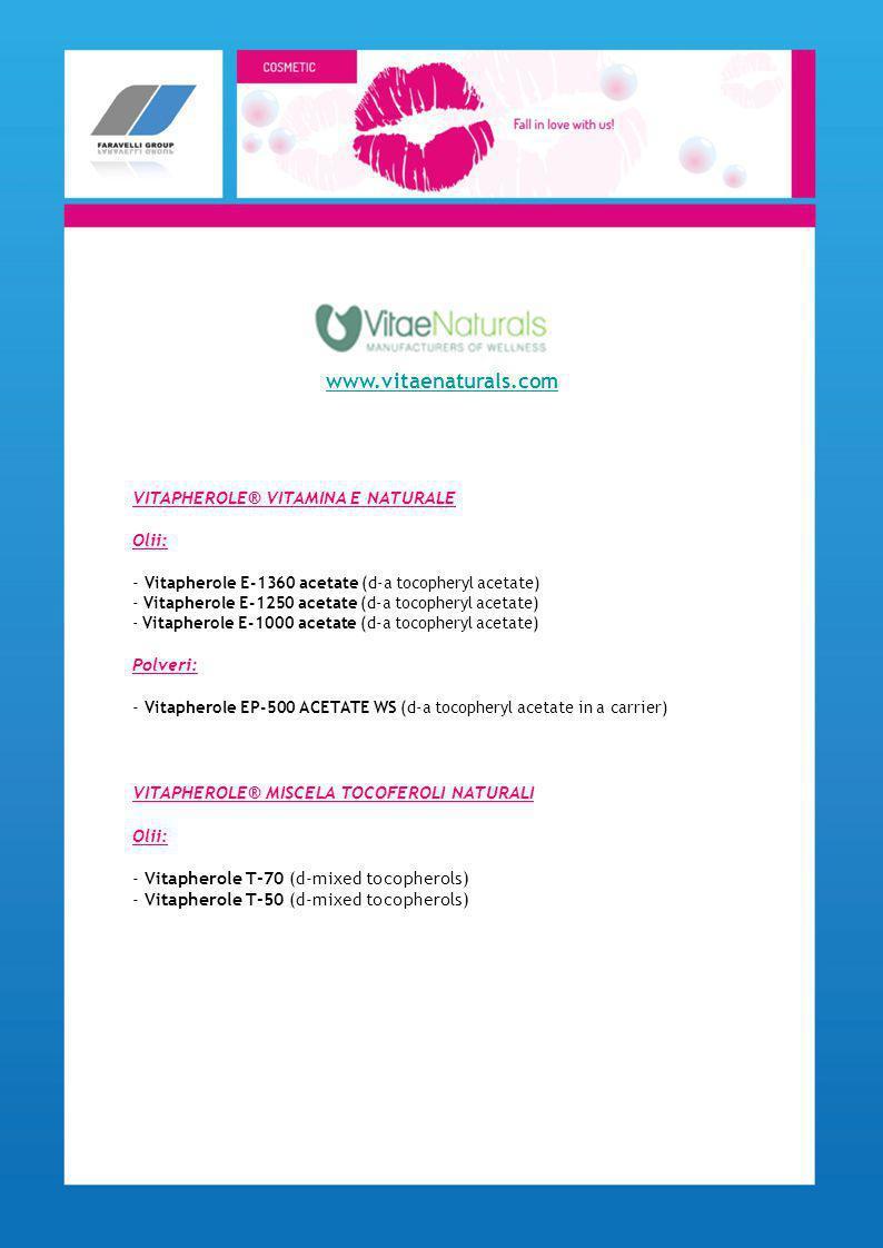 www.vitaenaturals.com VITAPHEROLE® VITAMINA E NATURALE Olii: