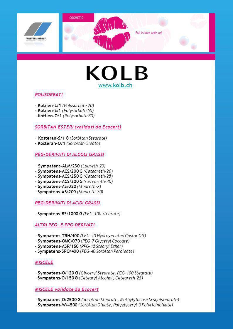 www.kolb.ch POLISORBATI SORBITAN ESTERI (validati da Ecocert)