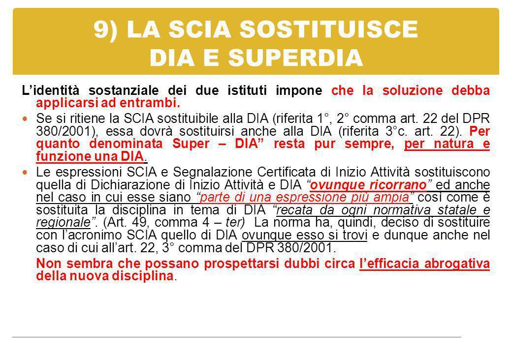 9) LA SCIA SOSTITUISCE DIA E SUPERDIA