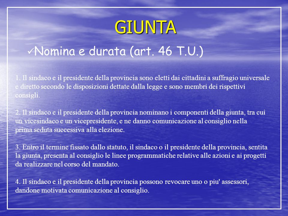 GIUNTA Nomina e durata (art. 46 T.U.)