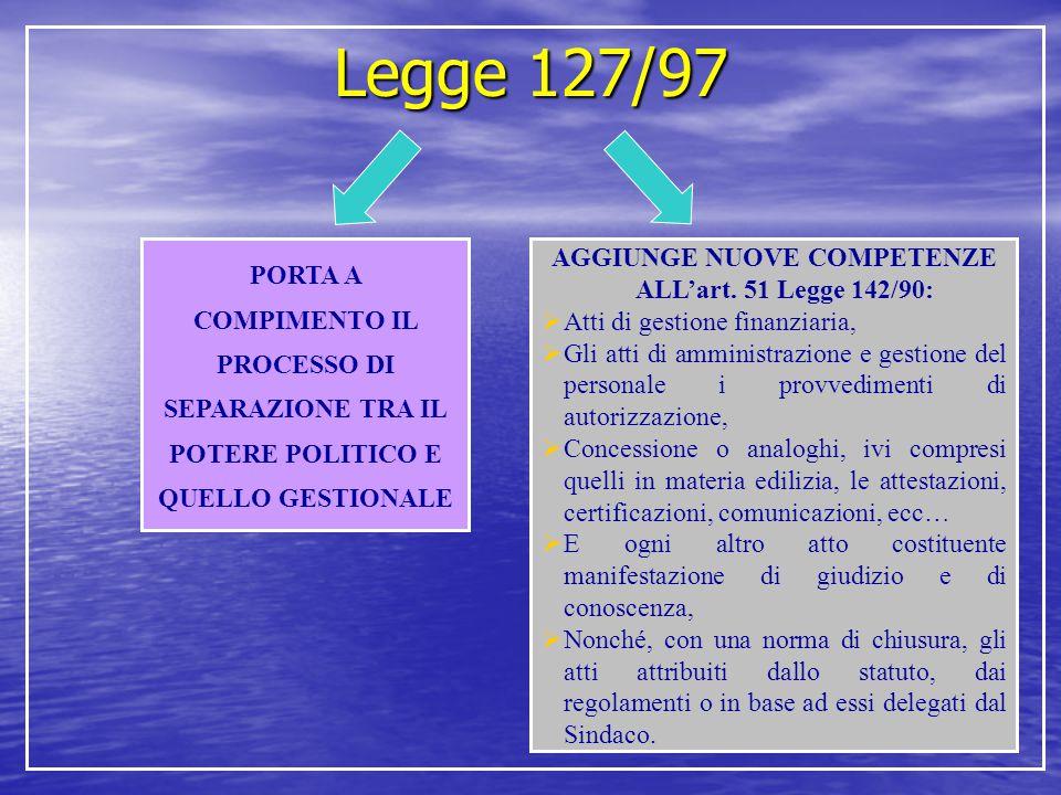 AGGIUNGE NUOVE COMPETENZE ALL'art. 51 Legge 142/90: