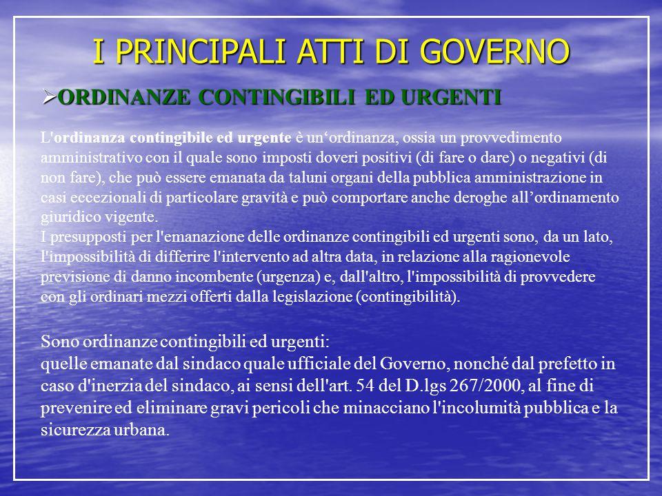 I PRINCIPALI ATTI DI GOVERNO