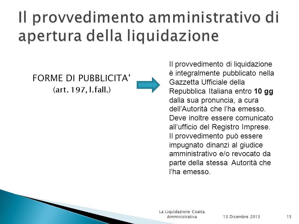Il provvedimento amministrativo di apertura della liquidazione