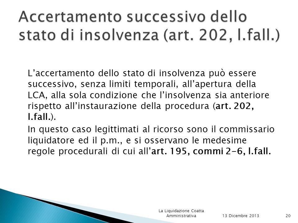 Accertamento successivo dello stato di insolvenza (art. 202, l.fall.)