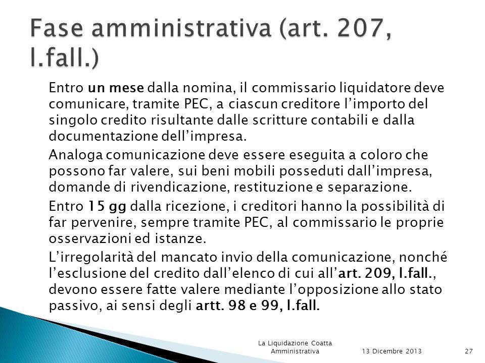 Fase amministrativa (art. 207, l.fall.)
