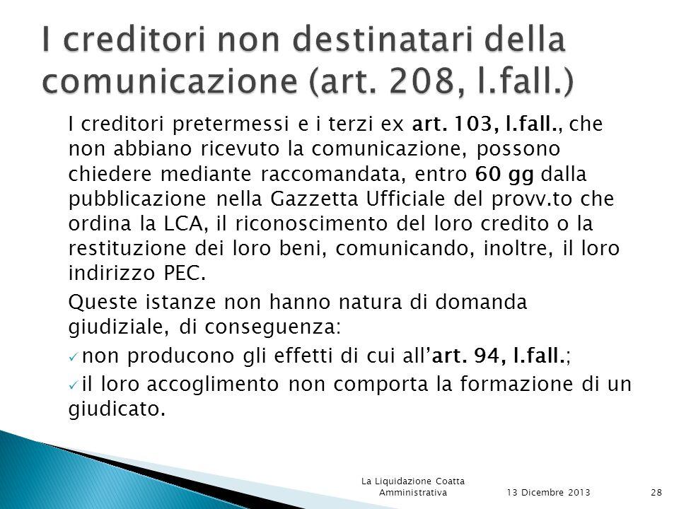 I creditori non destinatari della comunicazione (art. 208, l.fall.)