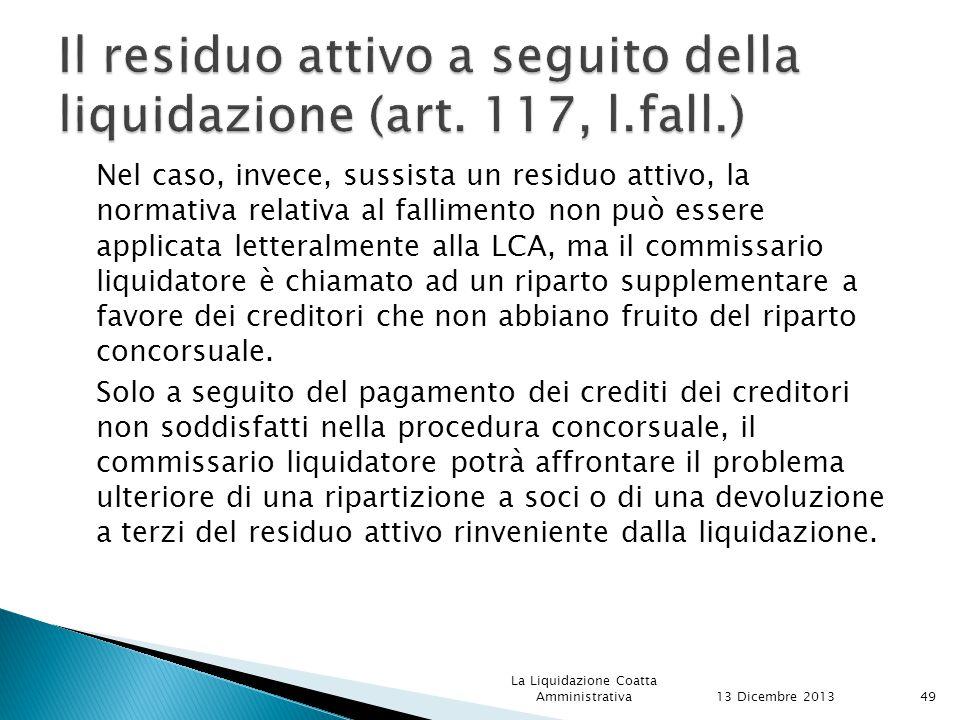 Il residuo attivo a seguito della liquidazione (art. 117, l.fall.)