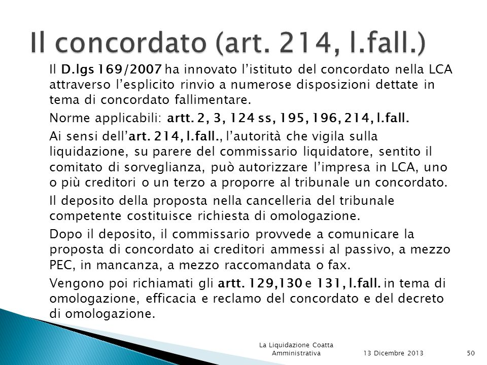 Il concordato (art. 214, l.fall.)