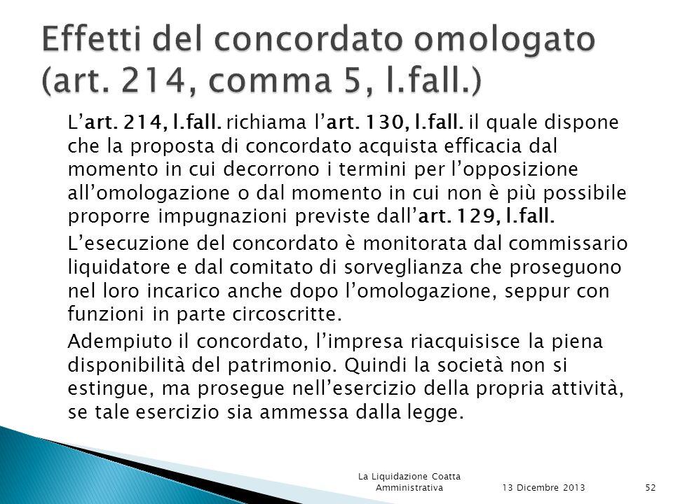 Effetti del concordato omologato (art. 214, comma 5, l.fall.)